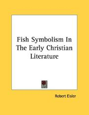 Cover of: Fish Symbolism In The Early Christian Literature