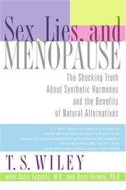 Cover of: Sex, Lies, and Menopause | T. S. Wiley