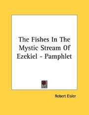 Cover of: The Fishes In The Mystic Stream Of Ezekiel - Pamphlet