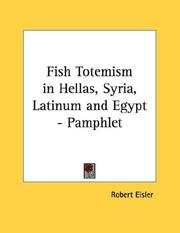 Cover of: Fish Totemism in Hellas, Syria, Latinum and Egypt - Pamphlet