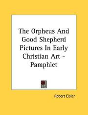Cover of: The Orpheus And Good Shepherd Pictures In Early Christian Art - Pamphlet