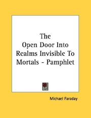 Cover of: The Open Door Into Realms Invisible To Mortals - Pamphlet