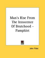 Cover of: Man's Rise From The Innocence Of Brutehood - Pamphlet
