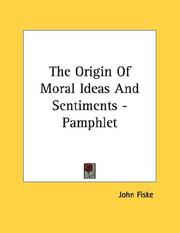 Cover of: The Origin Of Moral Ideas And Sentiments - Pamphlet