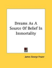 Cover of: Dreams As A Source Of Belief In Immortality