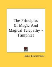Cover of: The Principles Of Magic And Magical Telepathy - Pamphlet