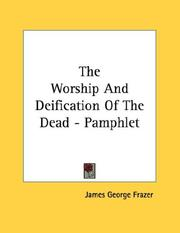 Cover of: The Worship And Deification Of The Dead - Pamphlet