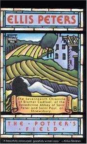 Cover of: The Potter's Field: the seventeenth chronicle of Brother Cadfael