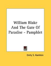 Cover of: William Blake And The Gate Of Paradise - Pamphlet | Emily S. Hamblen