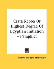 Cover of: Crata Repoa Or Highest Degree Of Egyptian Initiation - Pamphlet by Charles William Heckethorn