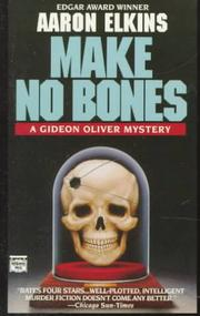 Cover of: Make no bones: a Gideon Oliver novel