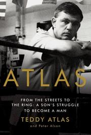 Cover of: Atlas: From the Streets to the Ring | Teddy Atlas