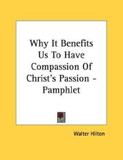 Cover of: Why It Benefits Us To Have Compassion Of Christ