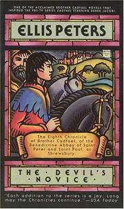 Cover of: The devil's novice: the eighth chronicle of Brother Cadfael
