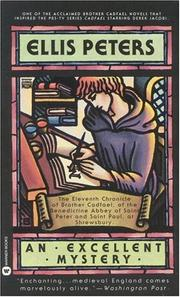 Cover of: An Excellent Mystery: the eleventh chronicle of Brother Cadfael