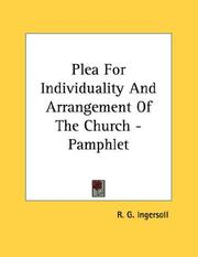 Cover of: Plea For Individuality And Arrangement Of The Church - Pamphlet | R. G. Ingersoll