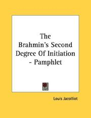 Cover of: The Brahmin's Second Degree Of Initiation - Pamphlet | Louis Jacolliot