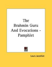 Cover of: The Brahmin Guru And Evocations - Pamphlet | Louis Jacolliot