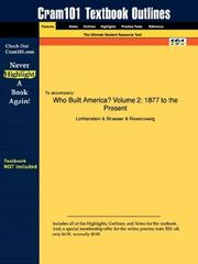 Cover of: Outlines & Highlights for Who Built America? Volume 2: 1877 to the Present by Lichtenstein ISBN | Cram101 Textbook Reviews