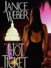 Cover of: Hot ticket | Janice Weber
