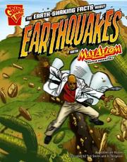 Cover of: The Earth-Shaking Facts about Earthquakes with Max Axiom, Super Scientist