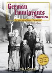 Cover of: German Immigrants in America: an interactive history adventure