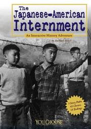 The Japanese-American Internment (You Choose Books)