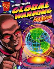 Cover of: Understanding Global Warming with Max Axiom, Super Scientist (Graphic Science) | Agniesezka Bizkup