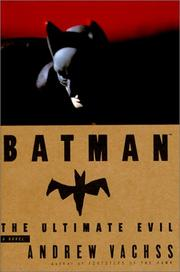 Batman by Andrew Vachss, Andrew H. Vachss
