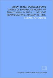 Cover of: Union--peace--popular rights | Morris, Edward Joy
