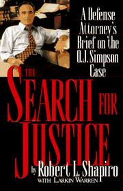 Search for Justice by Robert L. Shapiro