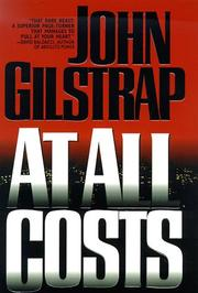 Cover of: At all costs | John Gilstrap