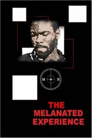 Cover of: The Melanated Experience | Junior Coggins