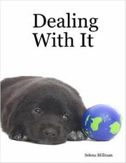 Cover of: Dealing With It | Selena, Millman