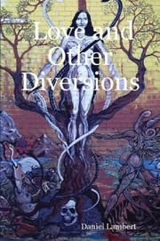 Cover of: Love and Other Diversions | Daniel Lambert