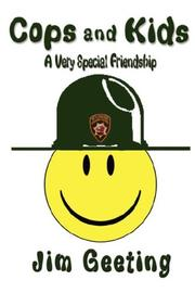 Cover of: Cops and Kids - A Very Special Friendship