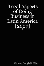 Cover of: Legal Aspects of Doing Business in Latin America [2007] - I