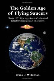 Cover of: The Golden Age of Flying Saucers | Frank, G. Wilkinson