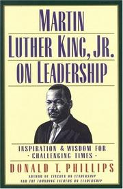 Cover of: Martin Luther King, Jr., on leadership: Inspiration and Wisdom for Challenging Times