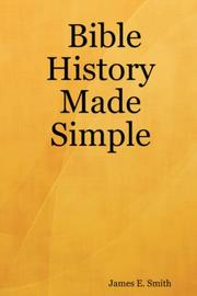 Cover of: Bible History Made Simple | James, E. Smith