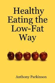 Cover of: Healthy Eating the Low-Fat Way
