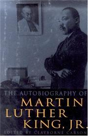 The autobiography of Martin Luther King, Jr. by Martin Luther King, Jr.