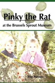 Cover of: Pinky the Rat at the Brussels Sprout Museum