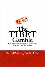 Cover of: The Tibet Gamble | W., Kesler Jackson