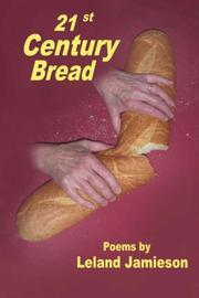 Cover of: 21st Century Bread