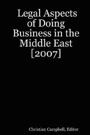 Cover of: Legal Aspects of Doing Business in the Middle East [2007]