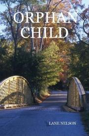 Cover of: ORPHAN CHILD | LANE NELSON