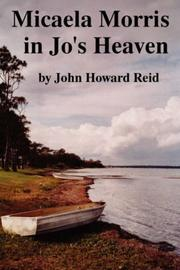 Cover of: Micaela Morris in Jo's Heaven and Other Stories