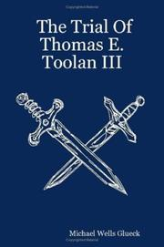 Cover of: The Trial Of Thomas E. Toolan III by Michael Wells Glueck