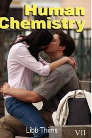Cover of: Human Chemistry (Volume Two) | Libb Thims